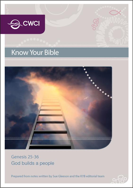 Genesis 25–36: God builds a people