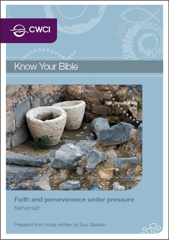Faith and perseverance under pressure: Nehemiah