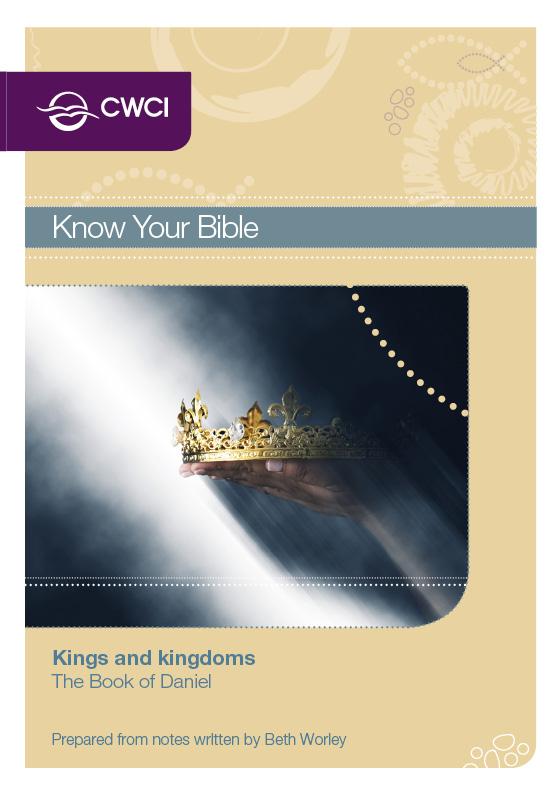 Kings and kingdoms: Book of Daniel